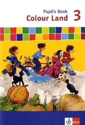 Colour Land, Neuausgabe: 3. Schuljahr, Pupil's Book