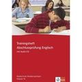 Trainingsheft Abschlussprüfung Englisch, Klasse 10, Realschule Niedersachsen, m. Audio-CD