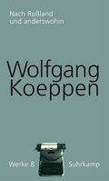 Werke: Nach Rußland und anderswohin; Bd.8
