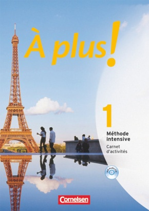À plus! Méthode intensive: Carnet d' activités, m. CD-ROM; Bd.1