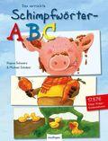 Das verrückte Schimpfwörter-ABC