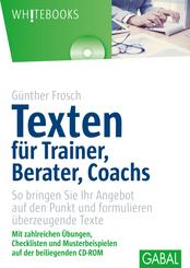 Texten für Trainer, Berater, Coachs, m. CD-ROM