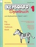 Keyboard-Spielbuch - Bd.1