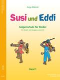 Susi und Eddi, für Violine - Bd.1