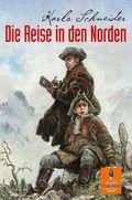 Schneider, Die Reise in den Norden
