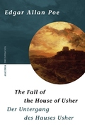 Edgar A. Poe - Der Untergang des Hauses Usher