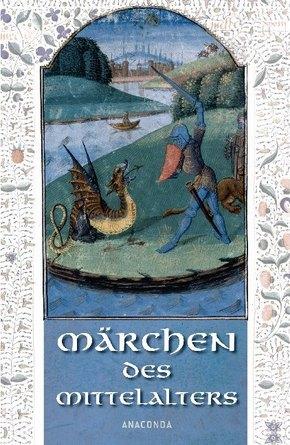 Die Märchen des Mittelalters