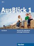 AusBlick, Deutsch für Jugendliche und junge Erwachsene: Brückenkurs, Kursbuch; Bd.1