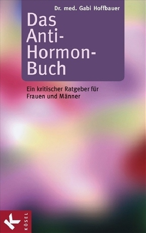 Das Anti-Hormon-Buch