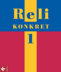 Reli konkret, Ausgabe Baden-Württemberg: 5./6. Schuljahr; Bd.1