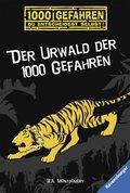Der Urwald der 1000 Gefahren