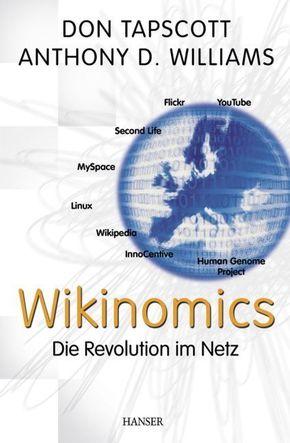 Wikinomics - Die Revolution im Netz (Ebook nicht enthalten)