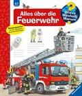 Alles über die Feuerwehr - Wieso? Weshalb? Warum? Bd.2