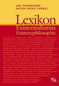 Lexikon Existentialismus und Existenzphilosophie