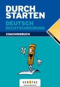 Durchstarten Deutsch: Rechtschreibung, Erklärung und Training