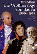 Die Großherzöge von Baden (1806-1918)
