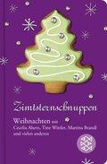 Zimtsternschnuppen - Weihnachten mit Cecelia Ahern, Tine Wittler, Martina Brandl und vielen anderen (Fischer Taschenbibliothek)