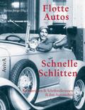 Flotte Autos - Schnelle Schlitten