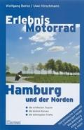 Erlebnis Motorrad für Fahrerinnen und Fahrer im Raum Hamburg und Norddeutschland