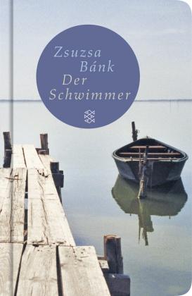 Der Schwimmer (Fischer Taschenbibliothek)