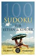 100 Sudoku für Eltern & Kinder