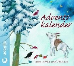 Adventskalender zum Hören und Staunen, Audio-CD