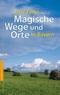 Magische Wege und Orte in Bayern