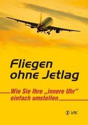 Fliegen ohne Jetlag