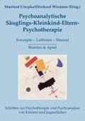 Psychoanalytische Säuglings-Kleinkind-Eltern-Psychotherapie