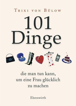 Bülow, 101 Dinge, die man tun kann...