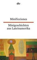 Minificciones; Minigeschichten aus Lateinamerika