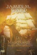 Der Magierkadett - Der Herr der Drachenflotte