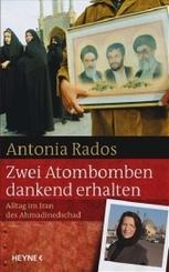 Rados, Zwei Atombomben dankend erhalten