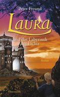 Laura und das Labyrinth des Lichts