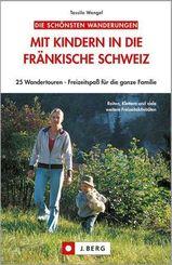 Die schönsten Wanderungen mit Kindern in die Fränkische Schweiz