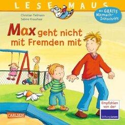 Max geht nicht mit Fremden mit