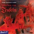 Märchen von Teufeln, Audio-CD