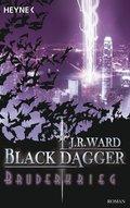 Black Dagger, Bruderkrieg