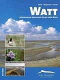 Watt - Lebensraum zwischen Land und Meer