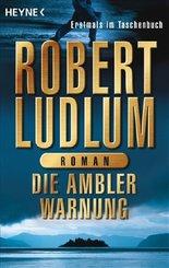 Die Ambler-Warnung