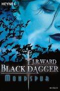 Black Dagger, Mondspur
