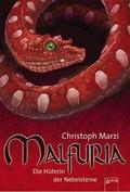 Malfuria, Die Hüterin der Nebelsteine