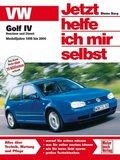 Jetzt helfe ich mir selbst: VW Golf IV, Modelljahre 1998 bis 2004; Bd.258