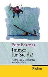 Fritz Eckenga - Immer für Sie da! Hilfreiche Geschichten und Gedichte