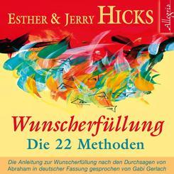 Wunscherfüllung - die 22 Methoden, 2 Audio-CDs