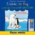 Eisbär, Dr. Ping und die Freunde der Erde, 1 Audio-CD