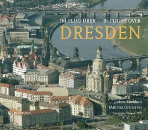 Im Flug über Dresden und Umgebung - In Flight over Dresden