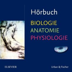 Hörbuch Biologie Anatomie Physiologie