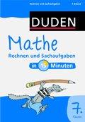 Duden - Mathe in 15 Minuten: Rechnen und Sachaufgaben, 7. Klasse