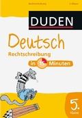 Duden - Deutsch in 15 Minuten; Rechtschreibung, 5. Klasse